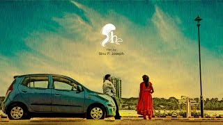 She Malayalam Short Film 2014