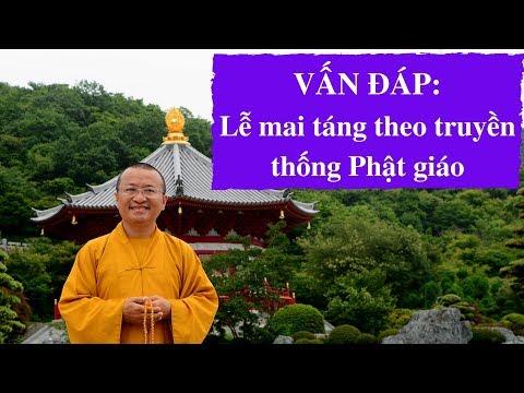 Vấn đáp: Lễ mai táng theo truyền thống Phật giáo