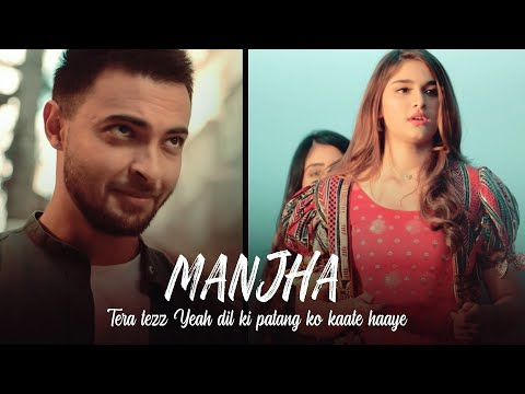 Manjha Song Lyrics | Aayush Sharma ,Riyaz Aly , Saiee Manjrekar | Vishal Mishra | New Romantic Song
