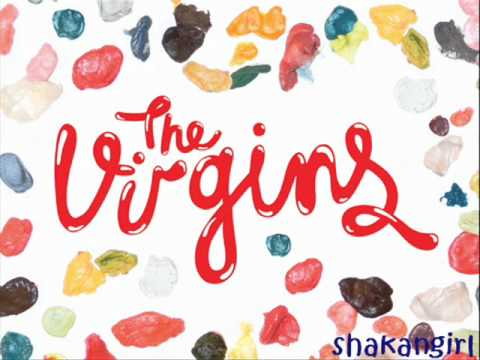 The Virgins - She's expensive