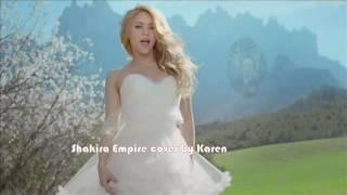 Shakira Empire by Karen