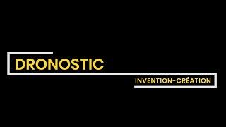 [Invention-Creation] - Dronostic
