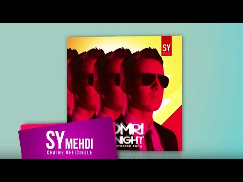 Sy mehdi - 3omri Tonight - Official  - Video - 2013