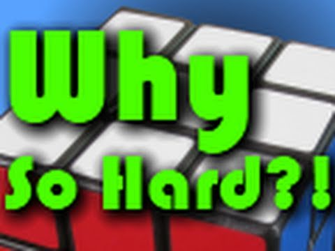 Why is the Rubik's Cube so Hard?!?!!