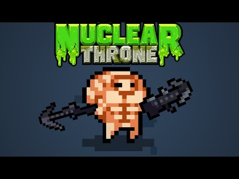 Top 100! [Steroids] - Nuclear Throne Daily (PC)  Episode 56