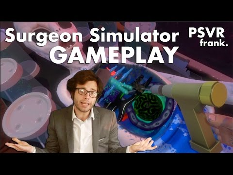 PSV R frank. Gameplay Surgeon Simulator PlayStation VR