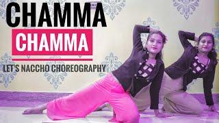 Chammachamma Nehakakkar Chamma Chamma Fraud Saiyaan Let 39 S Naccho Choreography