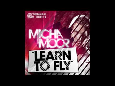 Micha Moor - Learn To Fly (Original Mix) Music Videos