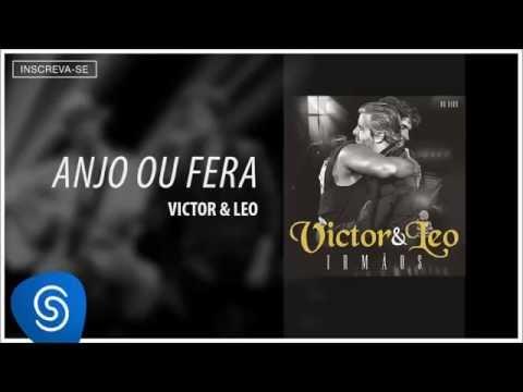 Victor & Leo - Anjo ou Fera part. Malta (Irmãos) [Áudio Oficial]