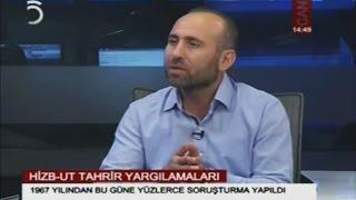 Mahmut Kar TV5'de Hizb-ut Tahrir Yargılamalarını Anlattı