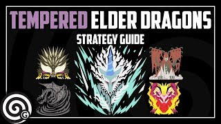 Monster Hunter World - All Tempered Elder Dragons - Strategy Guide (With Timestamps)