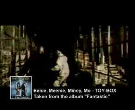 Toybox - Eenie Meenie Miney Mo