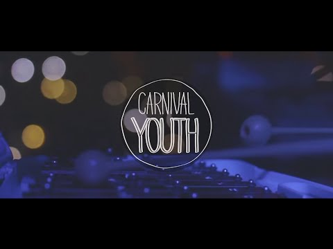 Carnival Youth - Sometimes
