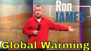 Global Warming - Ron James: Quest for the West