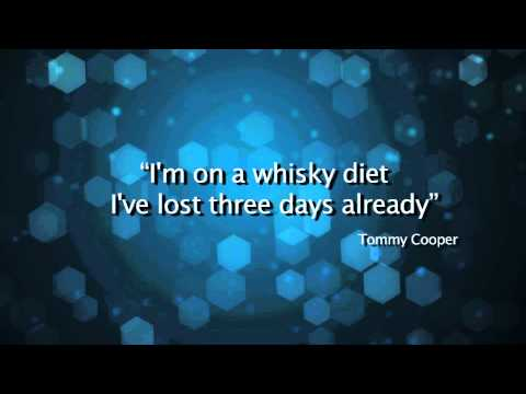 Diet quote, Tommy Cooper loves whisky!