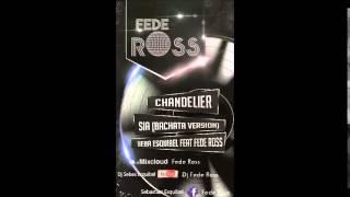 Download lagu Chandelier - Sia (Bachata Version Seba Esquibel Feat Fede Ross)