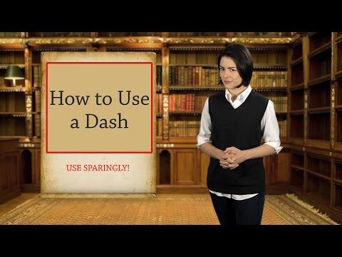 English Grammar Basics: How to Use a Dash