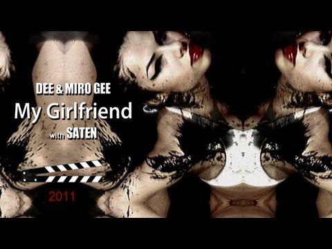Dee & Miro Gee - My Girlfriend