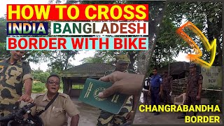 How to cross India-Bangladesh Border with My Cycle   GoPro