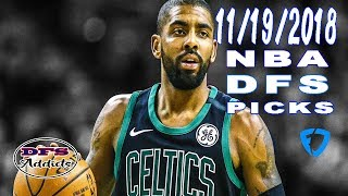 FANDUEL AND DRAFTKINGS FIRST TAKE NBA DFS 11/19/2018...MONDAY 9 GAME SLATES