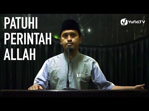 Patuhi Perintah Allah Bagian 1 - Ustadz Abdullah Zaen, MA