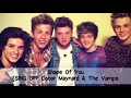 Shape Of You (SING OFF Conor Maynard & The Vamps)  -