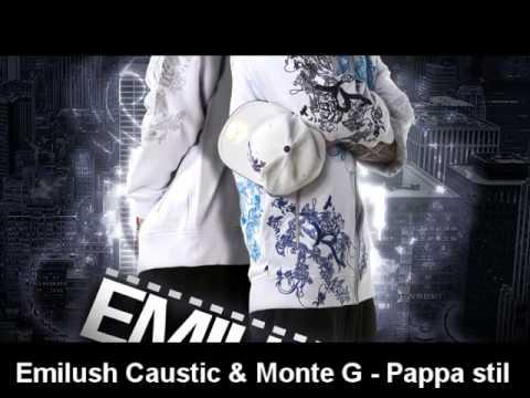 Emilush Caustic&Monte G - Pappa stil