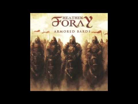 Heathen Foray - Armored Bards