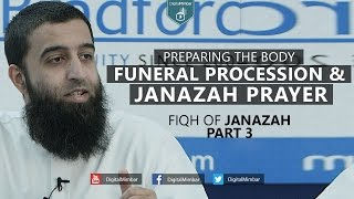Funeral Procession & the Janazah Prayer | Fiqh of Janazah | Part 3 – Aqeel Mahmood