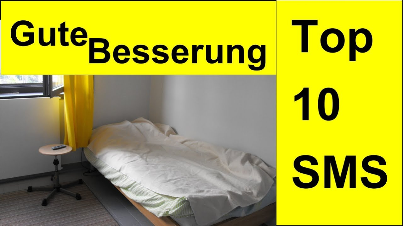 gute besserung die top 10 besten gute besserung sms youtube. Black Bedroom Furniture Sets. Home Design Ideas