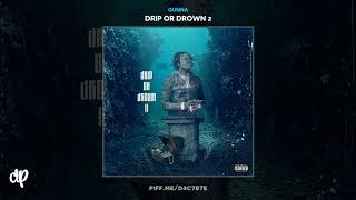 Gunna - Idk Why [Drip Or Drown 2]