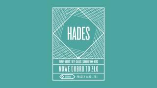 Hades - Wszyscy święci feat. W.E.N.A., VNM, Diox