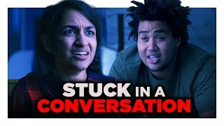 When You Get Stuck in a Conversation | Hardly Working