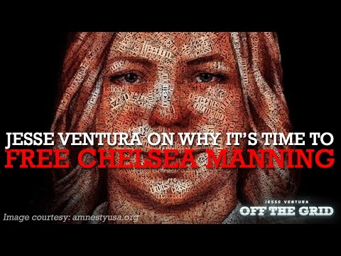 Jesse Ventura On Why It's Time to Free Chelsea Manning  | Jesse Ventura Off The Grid - Ora TV