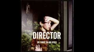 Watch Director I Only Realise video