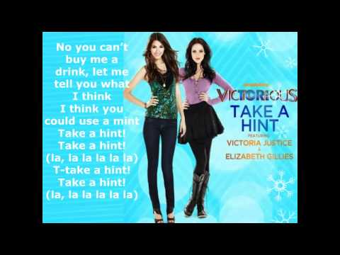 Victoria Justice & Elizabeth Gillies - Take A Hint - Lyrics