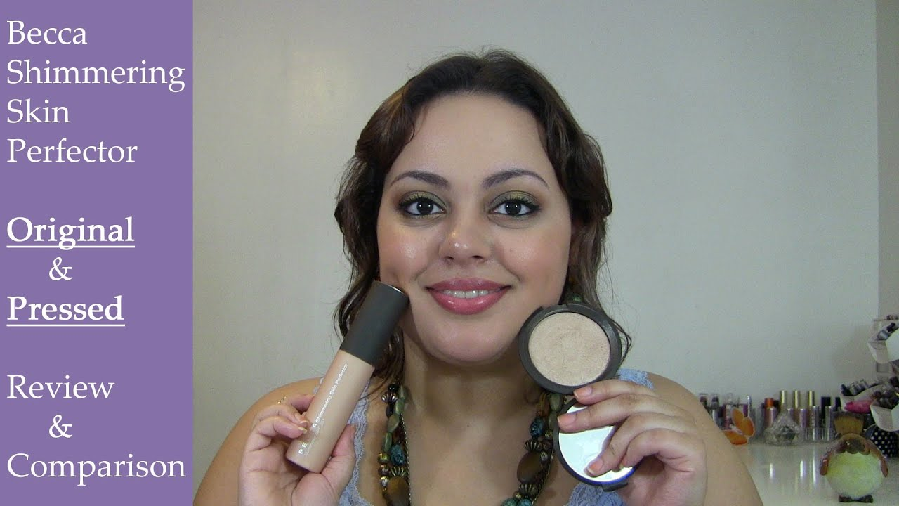 Becca Shimmering Skin Perfector| Original & Pressed ~Review ...