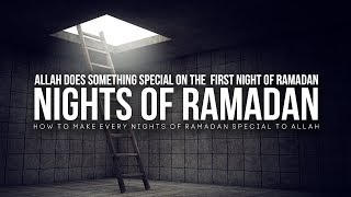 What Allah Does on The First Night of Ramadan (2019)