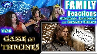 Game of Thrones | 104 | Cripples, Bastards and Broken Things | FAMILY Reactions | Fair Use