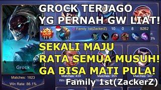 GAMEPLAY GG! MAIN GROCK 1800 MATCH WR 86% ? GILAAA- PAPI ZACKERS!