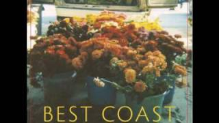 Watch Best Coast Sun Was High (so Was I) video
