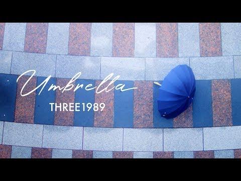 UMBRELLA - Music Video  / THREE1989