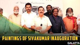 Paintings of Sivakumar inauguration