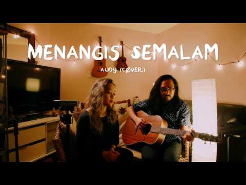 MENANGIS SEMALAM -  Audy (Cover) by The Macarons Project