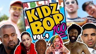 If Kidzbop did Rap vol. 4