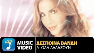 Despina Vandi-Ola Allazoun | Official Video Clip HD