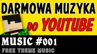 Darmowa muzyka do Youtube #001