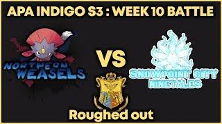 APA Indigo Season 3 | Roughed out | W10 vs Snowpoint City Ninetales