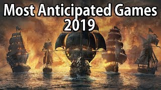 TOP 3 Most Anticipated Games Of 2019 | PS4, XBOX ONE, PC!! Im Back All!!