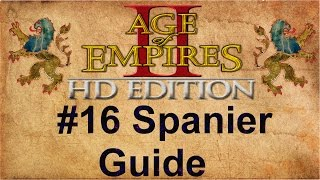Age of Empires 2 #16 Spanier Guide